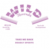 Deadly Spirits - Take Me Back